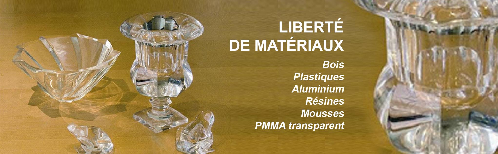Liberté de matériaux