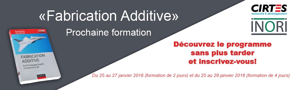 Formation fabrication additive